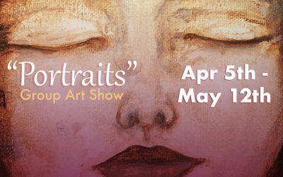 """April-May 2019: """"Portraits"""""""