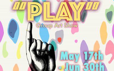 """May – Jun 2019: """"Play"""""""